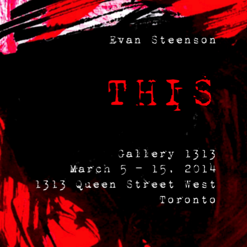 THIS – Evan Steenson: Mar. 5-15