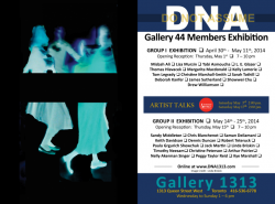 DNA – GALLERY 44 MEMBERS EXHIBITION: APR. 30 – MAY 11