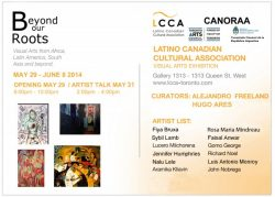 Beyond our Roots | Latin Canadian Cultural Association | May 29-June 8