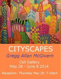 CITYSCAPES | Gregg Allan McGivern | May 28-June 8