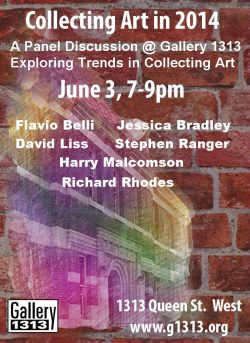 Collecting Art in 2014 : A Panel Discussion @ Gallery 1313, Exploring Trends in Collecting Art  June 3, 7-9pm