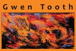 Cell Gallery: Water Paintings by Gwen Tooth Expressionist June 11 – 22