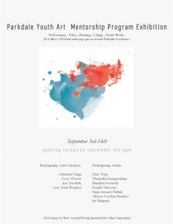 Parkdale Youth Art Mentorship Program Exhibition Sept 3-14