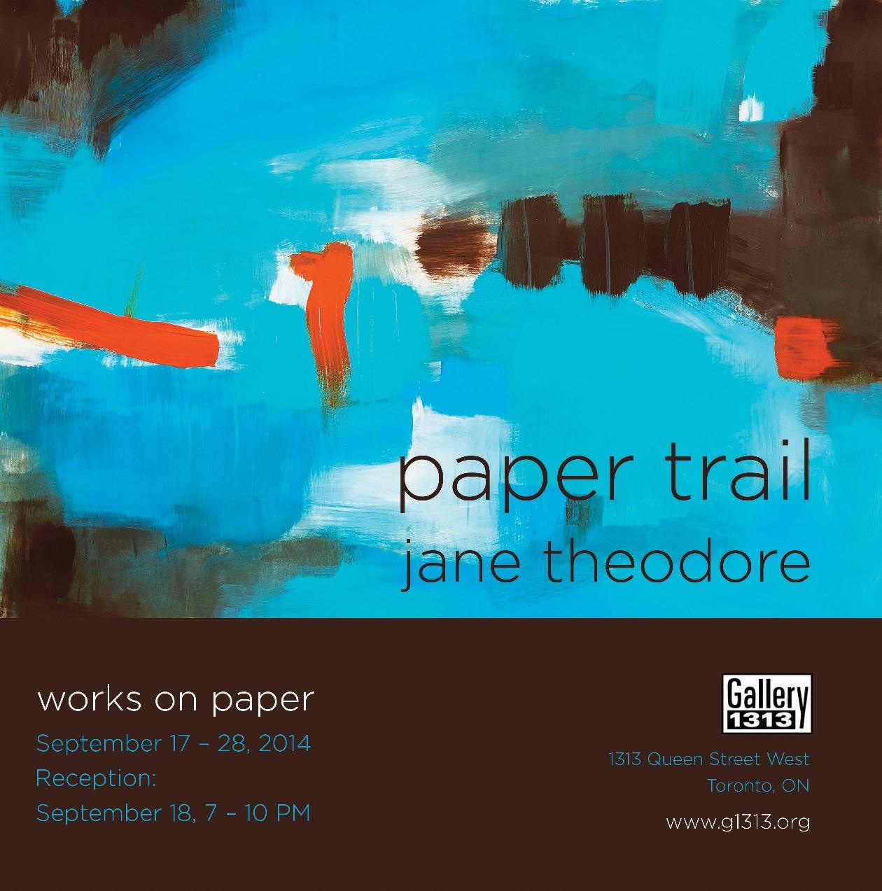 PAPER TRAIL by Jane Theodore, September 17-28