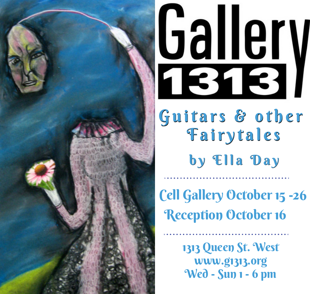Guitars & other Fairytales by Ella Day, Cell Gallery Oct. 15-26