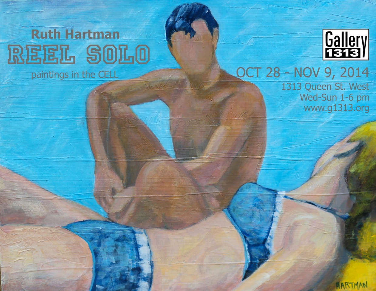 REEL SOLO by Ruth Hartman, CELL Gallery, Oct 28 -Nov 9, 2014