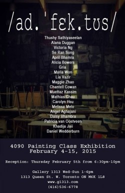 /ad.'fεk.tus/ York University Senior Painting Class Exhibition. February 4-15, 2015