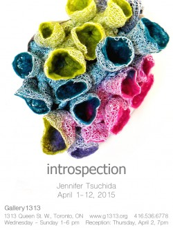 Introspection by Jennifer Tsuchida April 1 – April 12