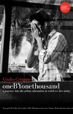 oneBYonethousand by Giulio Crisante April 29 – May 10