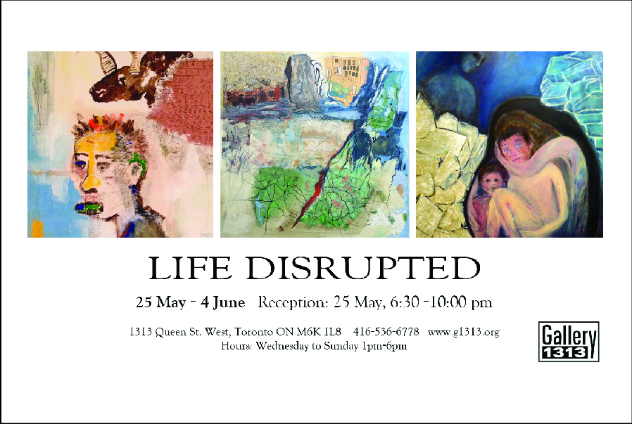 Life Disrupted – 25 May – 4 June