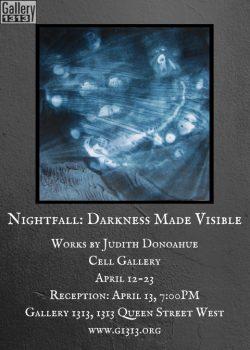 Nightfall April 12 – 23