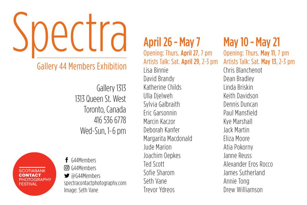 Spectra – Gallery 44 Members (2) – May 10 – 21