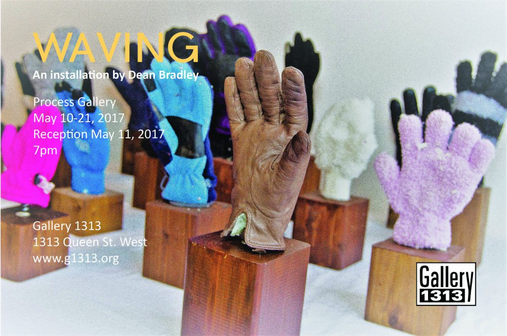 Waving By Dean Bradley – May 10 – 21
