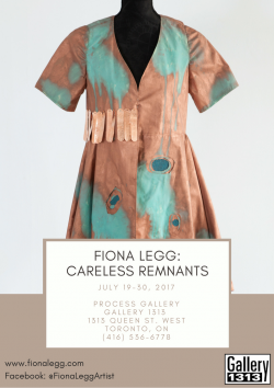 Fiona Legg: Careless Remnants July 19 – 30