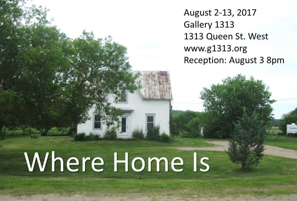 Where Home Is – August 2 – 13