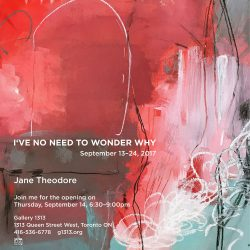 Jane Theodore – I've no need to wonder why – Sep 13 – 24