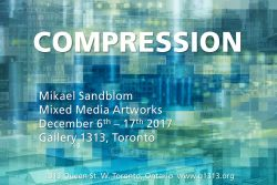 Mikael Sandblom – Compression – Dec 6 – 17
