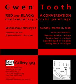 Gwen Tooth – Red and Black: A Conversation – Feb 28 – Mar 11