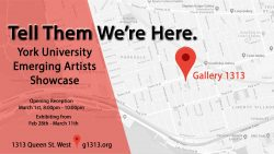 York University Emerging Artists Feb 28 – March 11