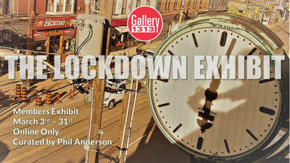 The Lockdown Exhibit March 3 – 31